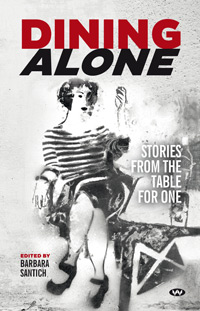A book of short stories called Dining Alone