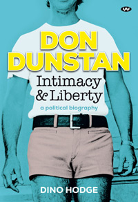 Don Dunstan, Intimacy and Liberty - ebook: epub