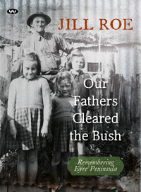 Our Fathers Cleared the Bush - ebook: epub