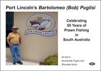 Port Lincoln's Bartolomeo (Bob) Puglisi