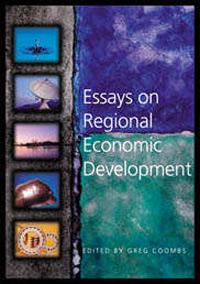 Wakefield Press  Politics Popular Science And Issues  Essays On  Greg Coombs Essays On Regional Economic Development
