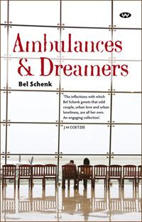 Ambulances and Dreamers