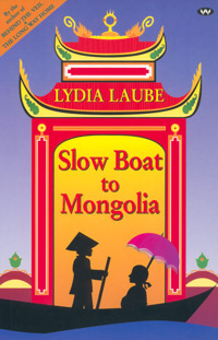 Slow Boat to Mongolia - ebook: epub