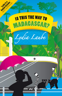 Is This the Way to Madagascar? - ebook: epub