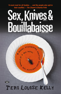 Sex, Knives and Bouillabaisse - ebook: epub