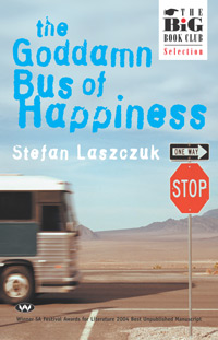 The Goddamn Bus of Happiness - ebook: epub