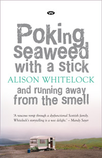 Poking Seaweed with a Stick and Running Away from the Smell - ebook: epub