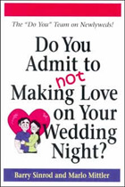Do You Admit to Not Making Love on Your Wedding Night?