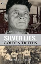 Silver Lies, Golden Truths
