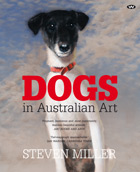 Dogs in Australian Art - expanded edition