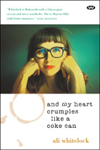 And My Heart Crumples Like a Coke Can - ebook: epub
