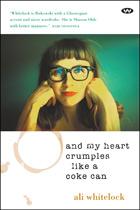 And My Heart Crumples Like a Coke Can - ebook: epub