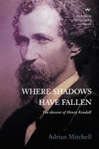 Where Shadows Have Fallen