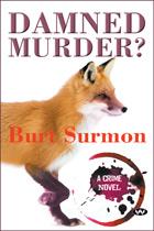Damned Murder?