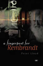 A Fingerpost for Rembrandt