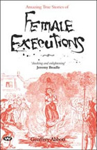 Amazing True Stories of Female Executions