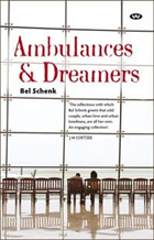 Ambulances and Dreamers